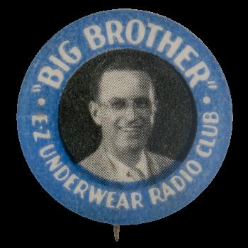 Big Brother Ez Underwear Radio Club Club Button Museum
