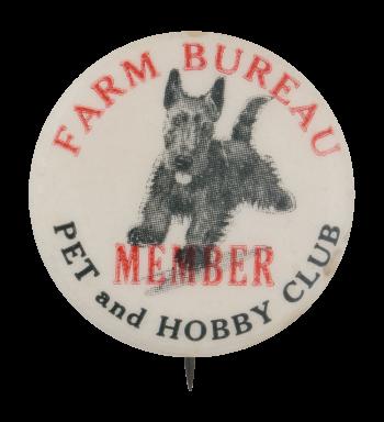 Farm Bureau Pet and Hobby Club Club Button Museum