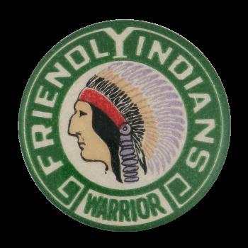Friendly Indians Warrior Club Button Museum