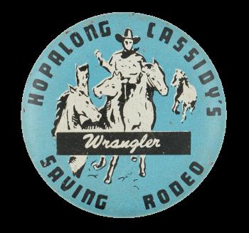 Hopalong Cassidy's Wrangler Club Button Museum
