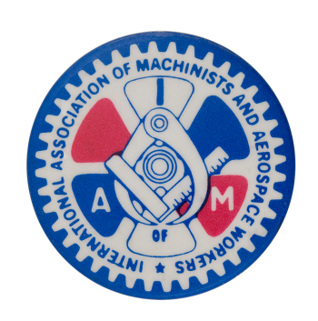 International Association Of Machinists Club Button Museum