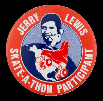 Jerry Lewis Skate-a-thon Participant Club Button Museum