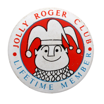 Jolly Roger Club Lifetime Member Club Button Museum