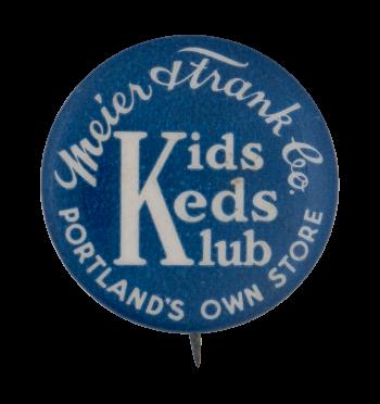 Meier Frank Kids Keds Klub Club Button Museum