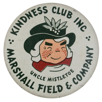 Marshall Field and Company Kindness Club Club Button Museum