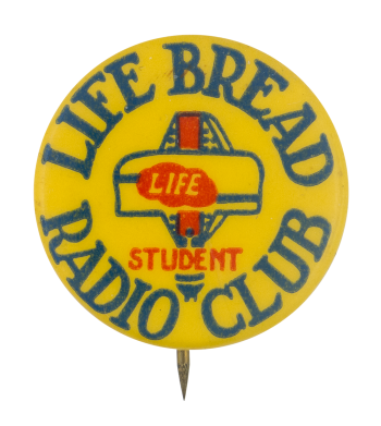 Life Bread Radio Club Club Button Museum