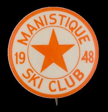 Manistique Ski Club Club Button Museum