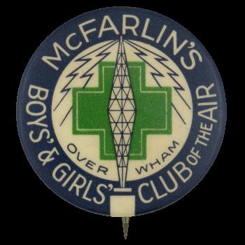 McFarlins Boys and Girls Club Club Button Museum