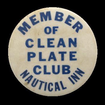 Nautical Inn Clean Plate Club Button Museum