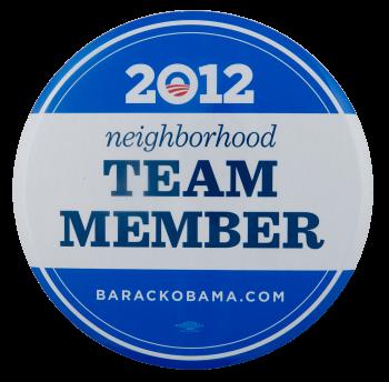Obama 2012 Neighborhood Team Member Club Busy Beaver Button Museum