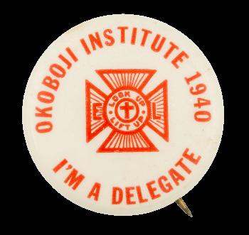 Okoboji Institute 1940 Club Button Museum