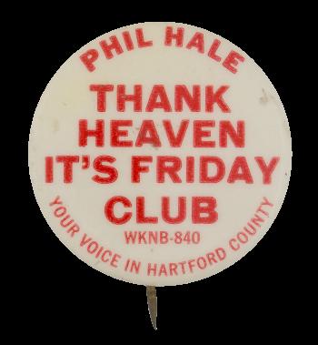 Phil Hale WKNB Club Button Museum