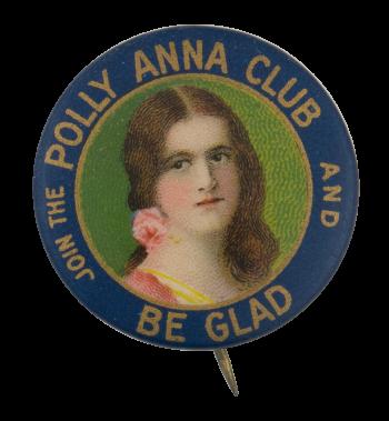Polly Anna Club Club Button Museum