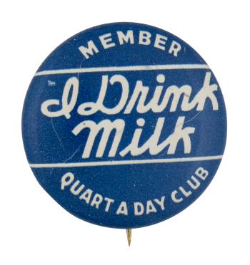 Quart A Day Club Club Button Museum
