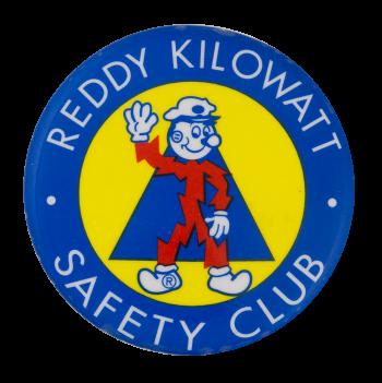 Reddy Kilowatt Safety Club  Club Button Museum