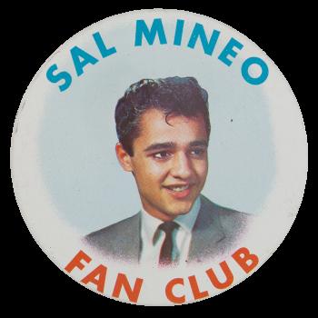 Sal Mineo Fan Club Club Button Museum