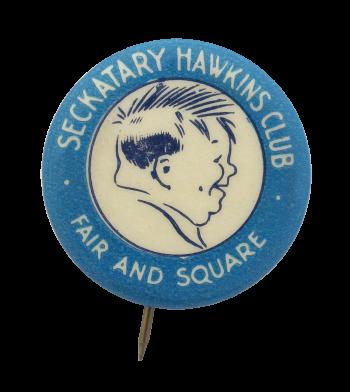 Seckatary Hawkins Club Club Button Museum