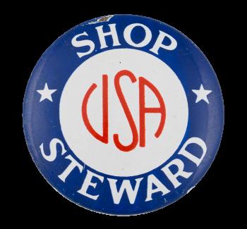 Shop Steward Club Button Museum