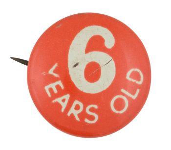 Six Years Old Club Button Museum