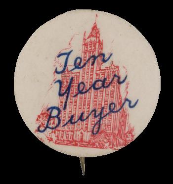 Ten Year Buyer Club Button Museum