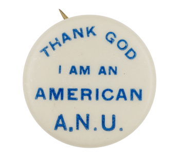 Thank God I Am An American Club Button Museum