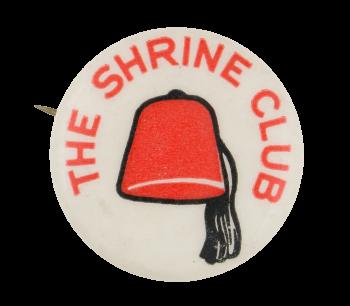 The Shrine Club Club Button Museum