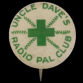 Uncle Daves Radio Pal Club Club Button Museum