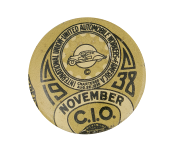 United Automobile Workers 1938 Club Button Museum