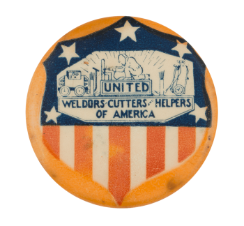 United Weldors Cutters and Helpers of America Club Button Museum
