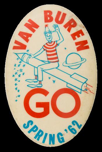 Van Buren GO Spring '62 Event Button Museum