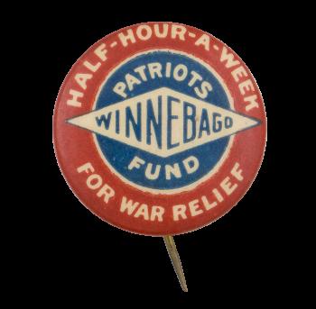 Winnebago Patriots Fund for War Relief Cause Button Museum