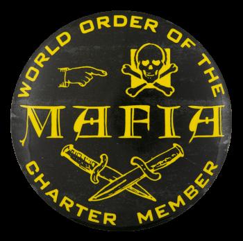 World Order of the Mafia Club Button Museum
