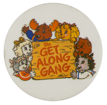 Get Along Gang Entertainment Busy Beaver Button Museum