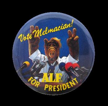 Vote Melmacian Entertainment Busy Beaver Button Museum