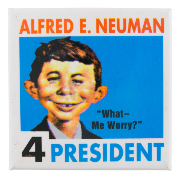 Alfred E. Neuman for President Entertainment Button Museum