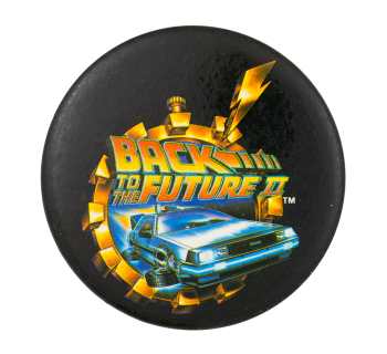 Back to the Future II Entertainment Button Museum