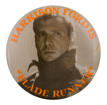 Harrison Ford Blade Runner Entertainment Button Museum
