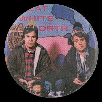 Bob and Doug McKenzie Entertainment Button Museum