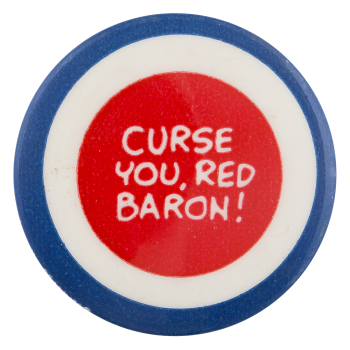 Curse You Red Baron Entertainment Button Museum