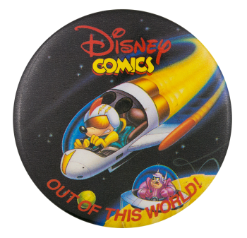 Disney Comics Out of this World Entertainment Button Museum
