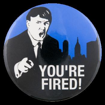 Donald Trump The Apprentice Entertainment Button Museum