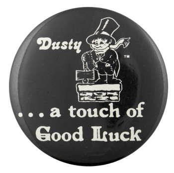 Dusty the Chimney Sweep Good Luck Entertainment Busy Beaver Button Museum