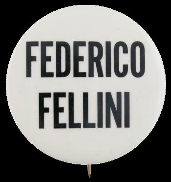 Federico Fellini Entertainment Button Museum