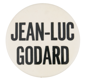 Jean-Luc Godard Entertainment Button Museum
