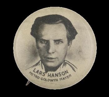 Lars Hanson Entertainment Button Museum