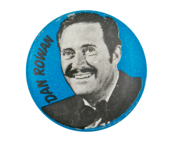 Laugh-In Dan Rowan Entertainment Button Museum