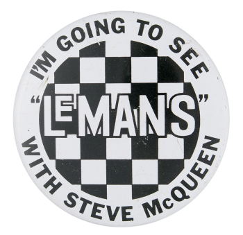 LeMans with Steve McQueen Entertainment Button Museum