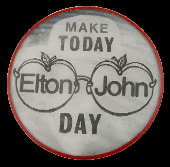 Make Today Elton John Day Entertainment Busy Beaver Button Museum