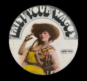 Paint Your Wagon Entertainment Button Museum