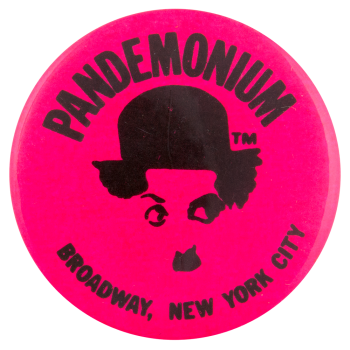 Pandemonium Pink Advertising Button Museum